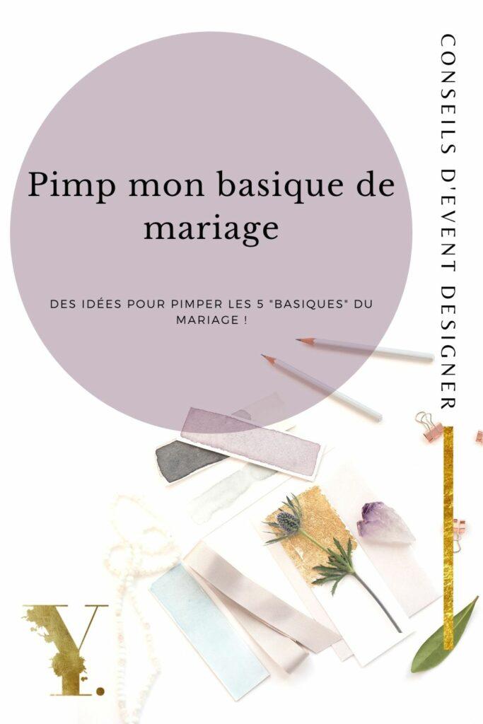 Vignette Pinterest : Pimp ton basique de mariage